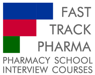 Fast Track Pharma - Pharmacy School Interview Courses